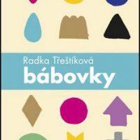 Kniha Bábovky Radka Třeštíková